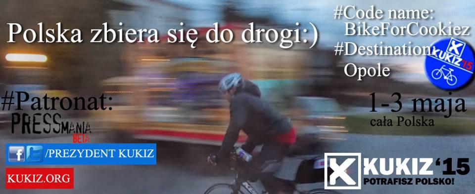 Rowerm dla Prezydenta Pawła Kukiza - Polska zbiera się dodrogi