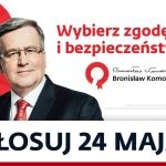 Bronisław Komorowski przedII Turą wyborów baner