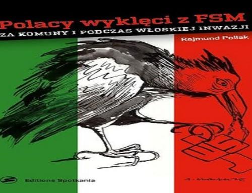 """""""Polacy wyklęci zFSM zakomuny ipodczas włoskiej inwazji"""" – premiera książki"""