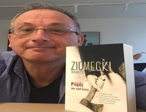 Mariusz Ziomecki: Pójdź nasąd boży