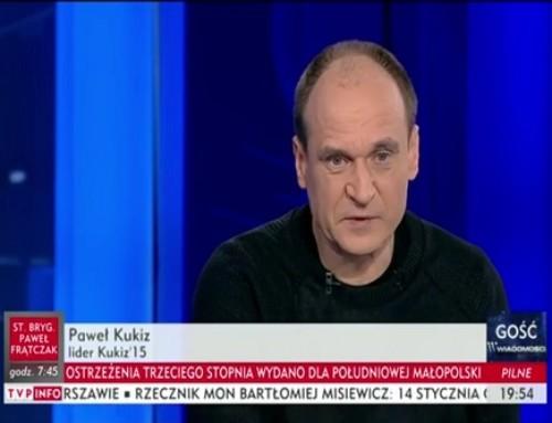 Paweł Kukiz: Kijowski tofigurant. Jest robione pole podpowrót Tuska