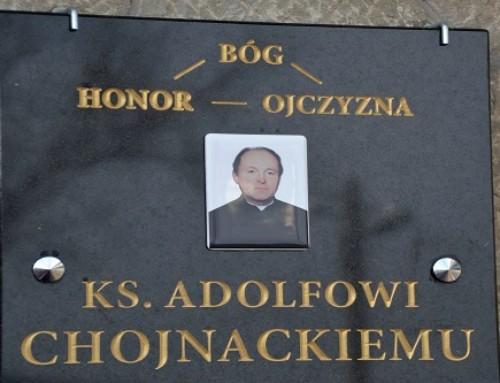 Pamięci Niezłomnego Kapelana Solidarności – śp.ks. Adolfa Chojnackiego
