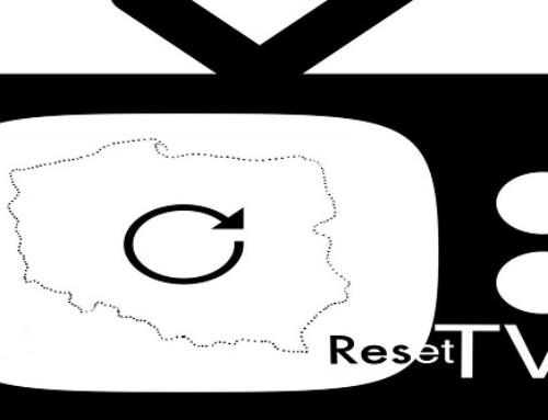 """Powstaje telewizja """"Reset TV"""", bo trzeba zresetować system izawsze będzie coś dozresetowania"""