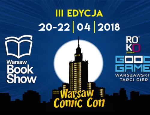III edycja Warsaw Comic Con & ROKO Good Game – zapowiedź