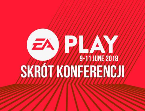 EA Play 2018 – skrót konferencji, najważniejsze informacje