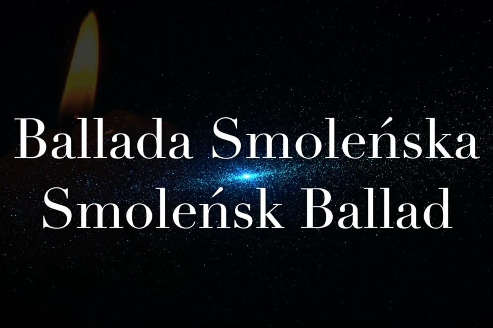Ballada Smoleńska, w 9-tą rocznicę Tragedii Smoleńskiej