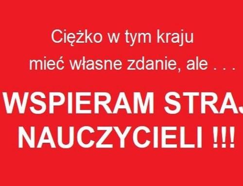 Niewspieram strajków…