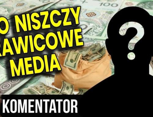 Kto niszczy prawicowe media?
