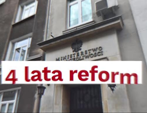 Reforma wymiaru sprawiedliwości! Podsumowanie ostatnich 4 lat