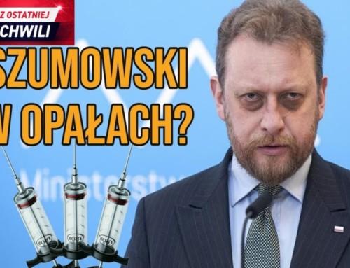 Minister Szumowski iboss mafii. Afera finansowa iłańcuch powiązań